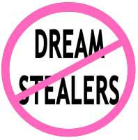 No dream stealers allowed sign