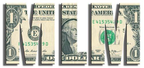 MLM - Multi Level Marketing acronym in US dollar texture.
