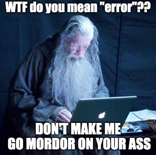Gandalf getting pissed