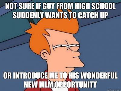 MLM friend