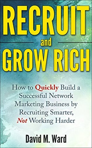 Recruit and Grow Rich book cover
