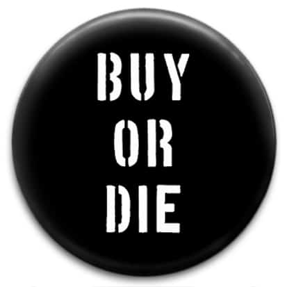 Buy or Die button