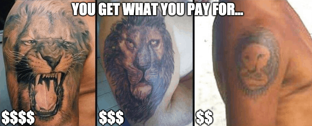 you get what you pay for