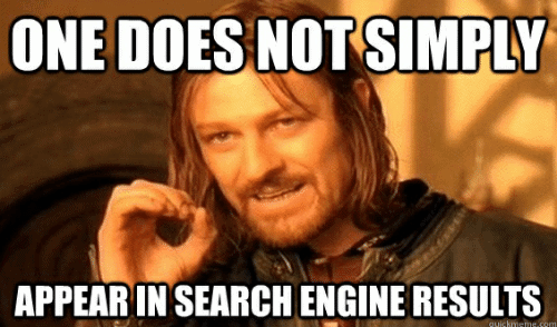 one does not simply appear in the search engines