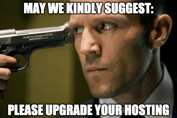 please upgrade your hosting