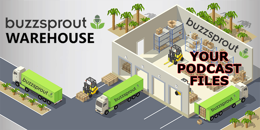 podcast file warehouse