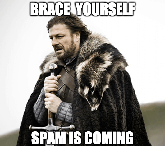 spam is coming