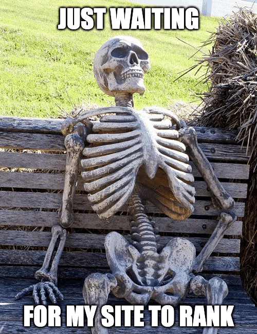 waiting for my site to rank
